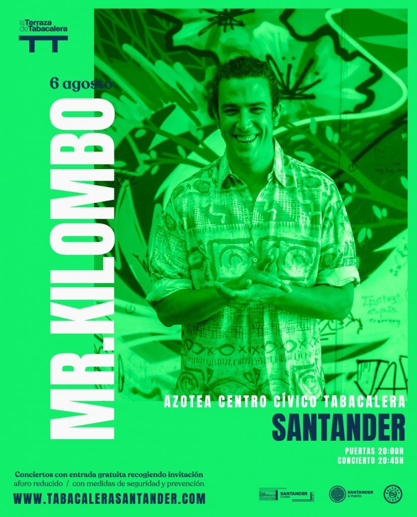 Concierto de Mr. Kilombo en Santander, La Terraza de Tabacalera